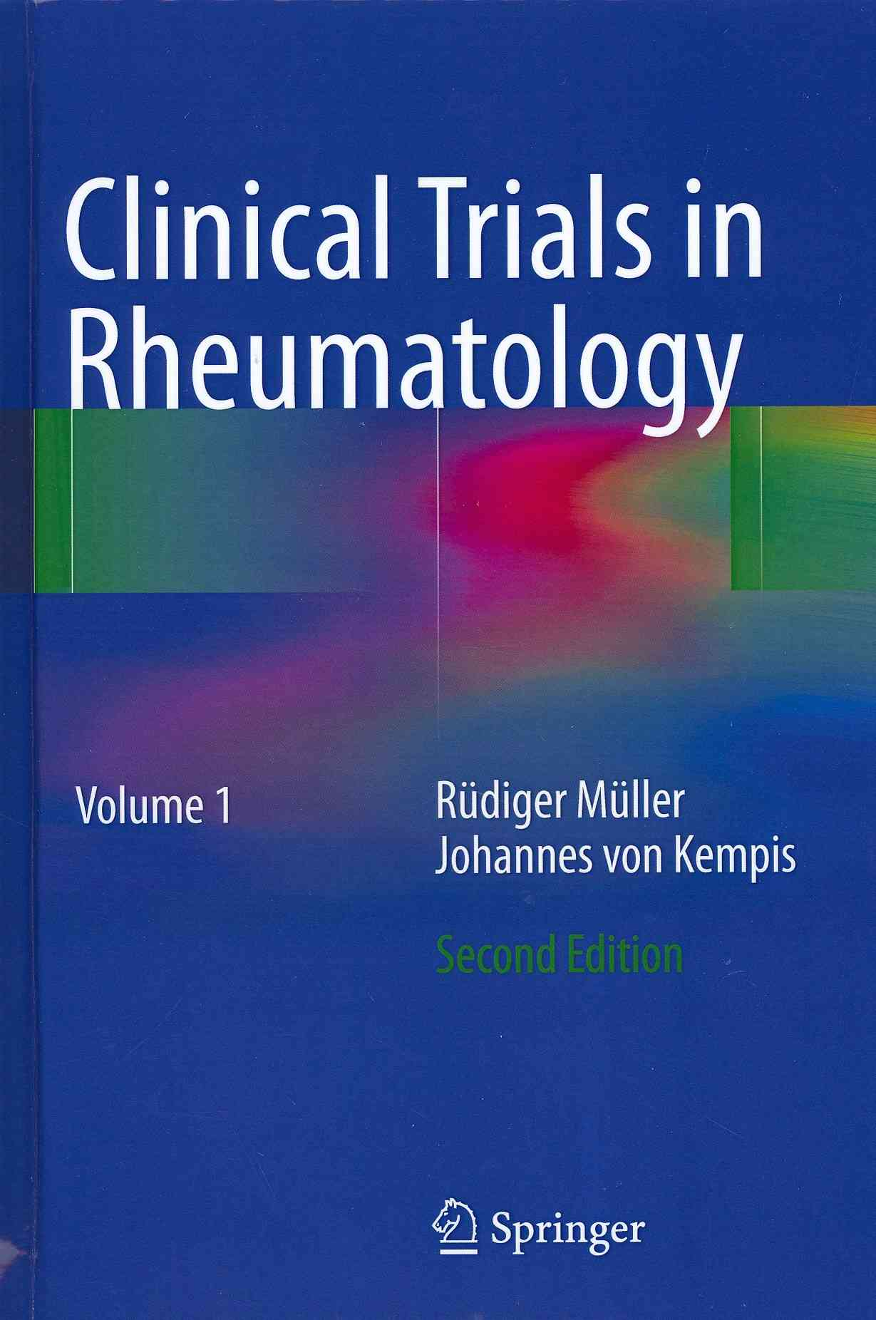 Clinical Trials in Rheumatology By Mueller, Ruediger/ Kempis, Johannes von